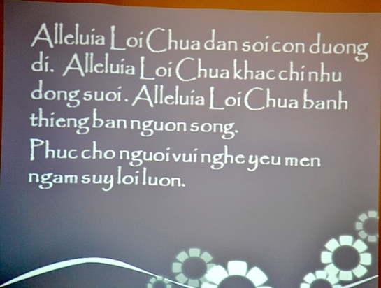Alleluia was sung in Vietnamese at the opening Mass for the 16th Asia-Oceania Meeting of Women Religious at the Benedictine Sisters' Saint Scholastica's House of Prayer in Tagaytay City, Nov. 2013. NJ Viehland Photo